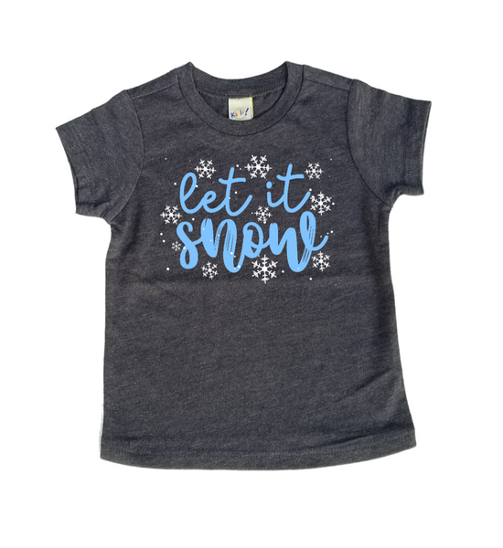 """Let It Snow"" Baby - Toddler Tee"