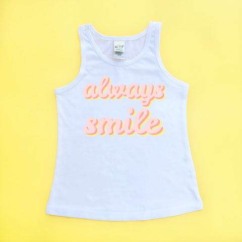 """Always Smile"" Baby - Toddler Tank"