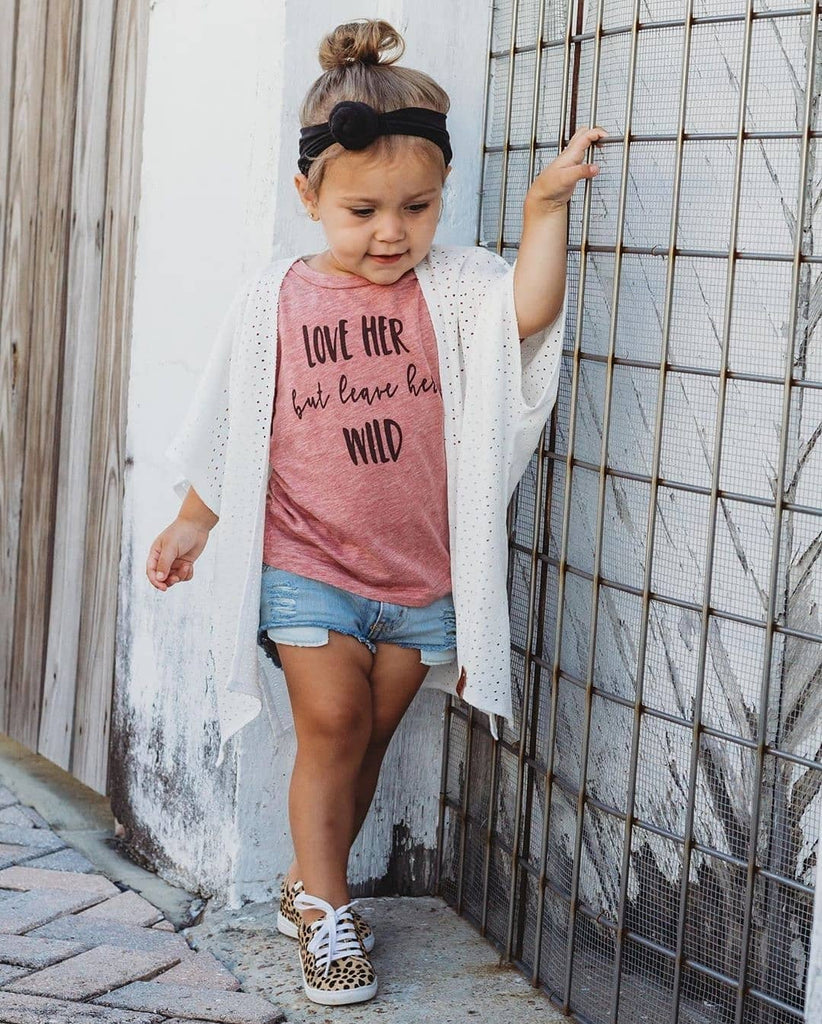"""Love Her But Leave Her Wild"" Baby - Toddler Tee - Wildflower"