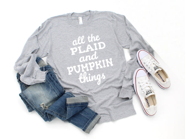 """All The Plaid And Pumpkin Thing"" - Bella Canvas Unisex Long Sleeve T-Shirt"