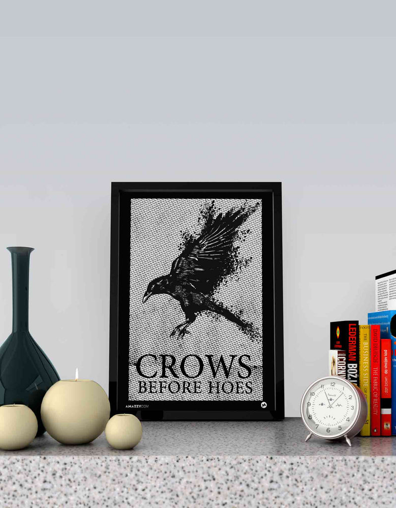 Crows Before Hoes - GOT Frame View