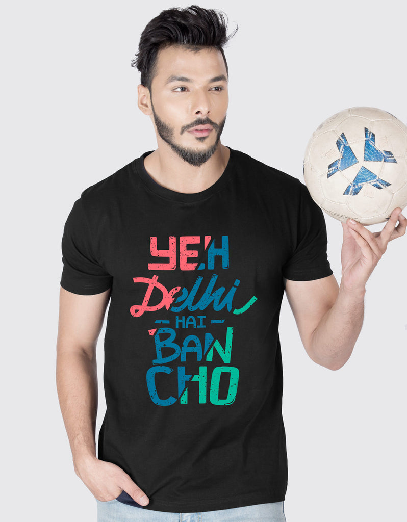 Yeh Delhi Hai - Black Men's Bancho Half Sleeve Graphic T Shirt Model Front View