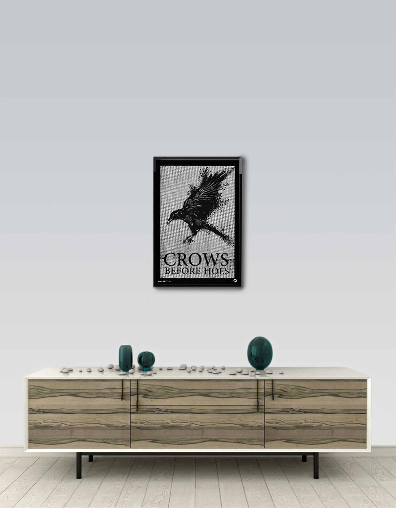 Crows Before Hoes - GOT Frame Wall View