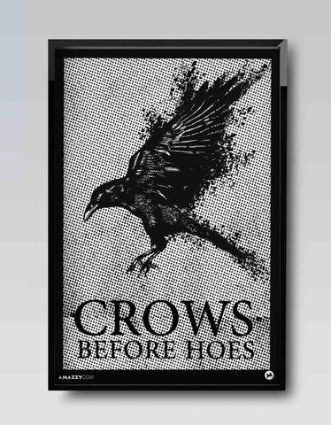 Crows Before Hoes - GOT Frame Design View
