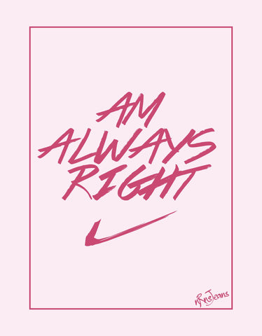 Always RIght - Pink Women's Random Short Sleeve Graphic T Shirt Design View