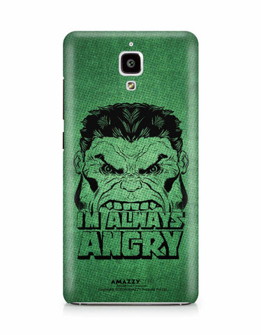 ALWAYS ANGRY - Xiaomi Mi4 Phone Cover