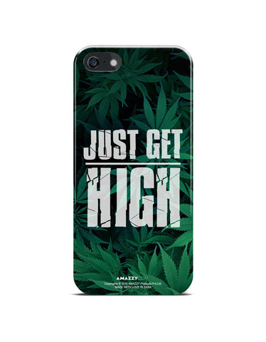JUST GET HIGH - iPhone 5/5s Phone Cover