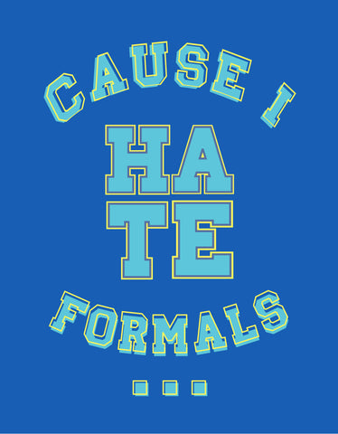 Hate Formals - Royal Blue Men's Full Sleeve Cool T Shirt DesignView