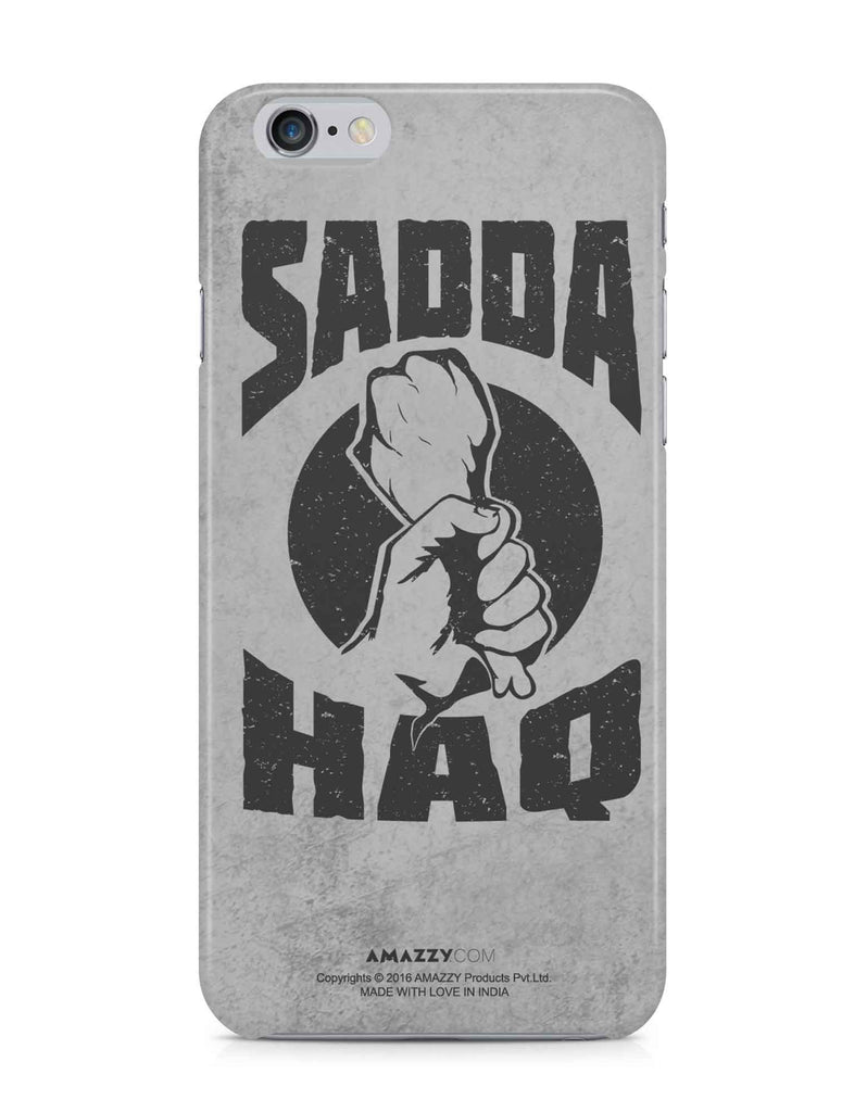 SADDA HAQ - iPhone 6+/6s+ Phone Covers