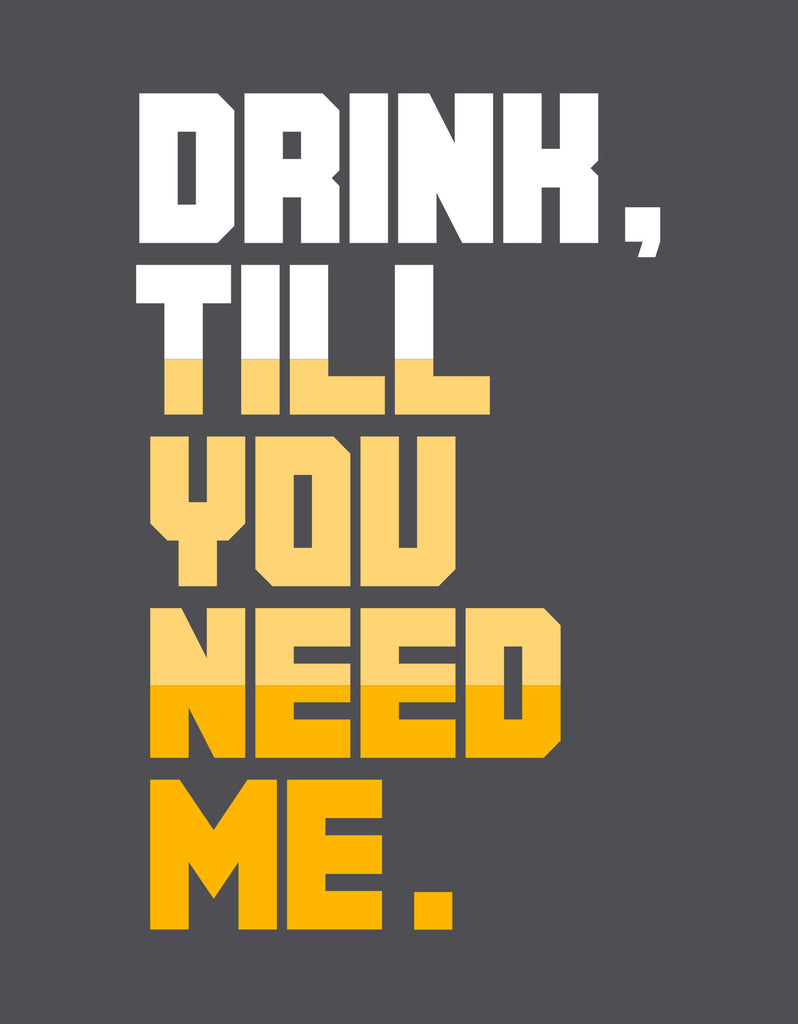 Till You Need -  Charcoal Grey Men's Beer Half Sleeve Graphic T Shirt Design View
