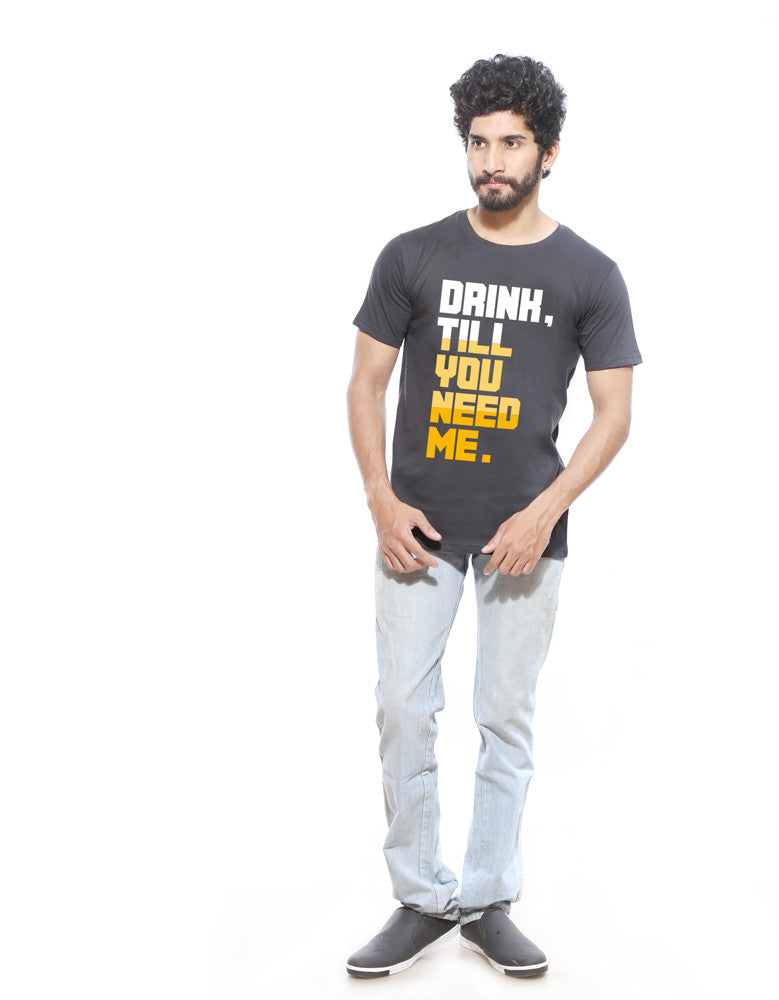 Till You Need -  Charcoal Grey Men's Beer Half Sleeve Graphic T Shirt Model Full Front View