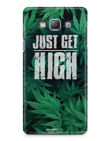 JUST GET HIGH - Samsung A7 Phone Cover