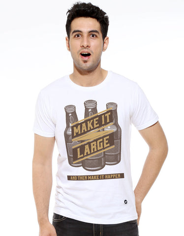 Make It Large - Men's T-Shirt