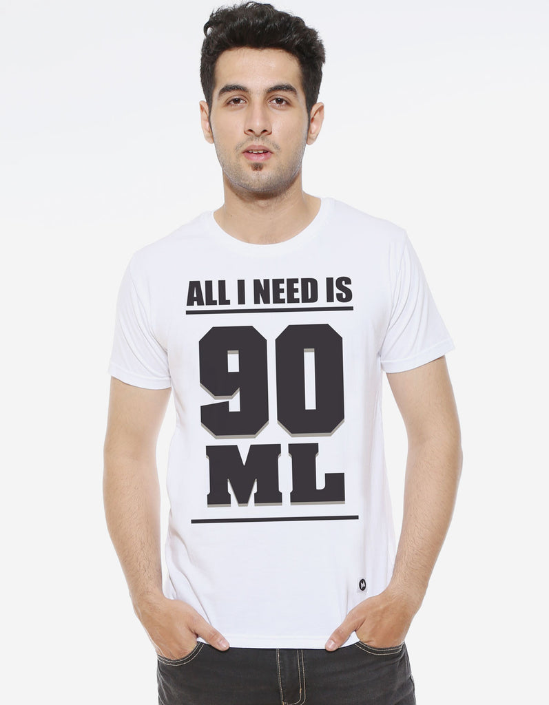 All I Need Is 90ML - White Men's Beer Half Sleeve Graphic T Shirt Model Front View