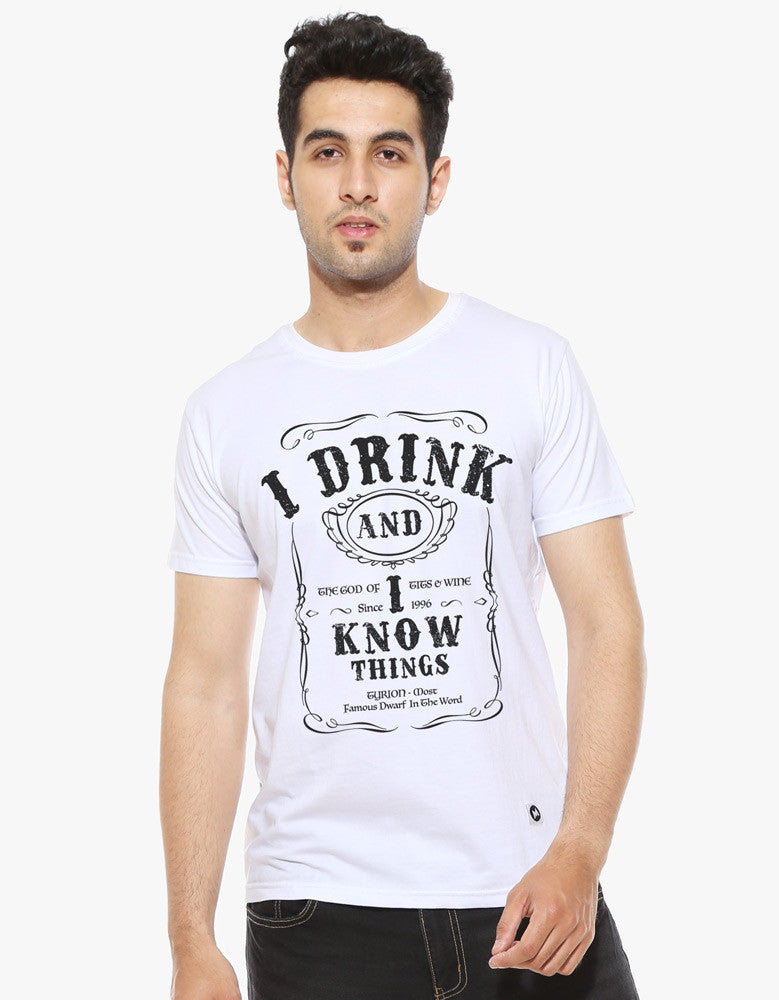 I Drink and I know Things - White Men's Trendy Half Sleeves T Shirt