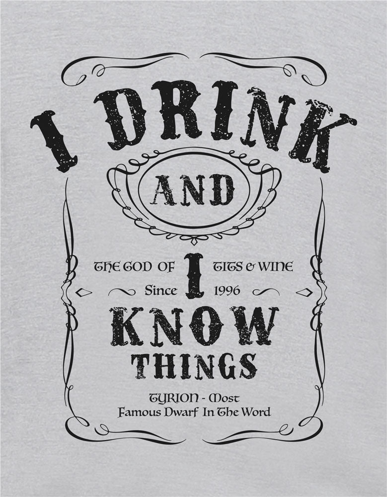 I Drink and I know Things - Melange Grey Graphic Men's Half Sleeves T Shirt Design View