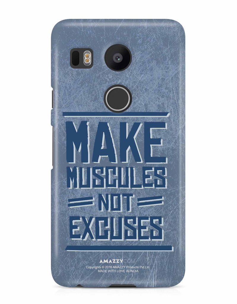 MAKE MUSCULE - Nexus 5x Phone Cover