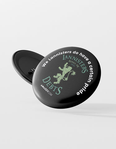 Lannisters Pays Debts Pin Badge