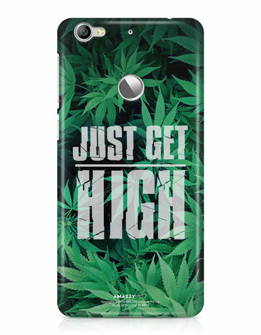 JUST GET HIGH - LeEco Le 1S Phone Cover