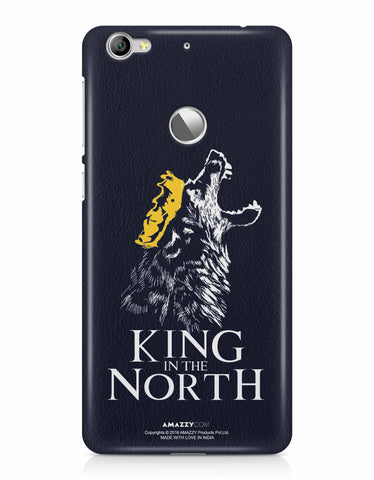 KING IN THE NORTH - LeEco Le 1S Phone Cover