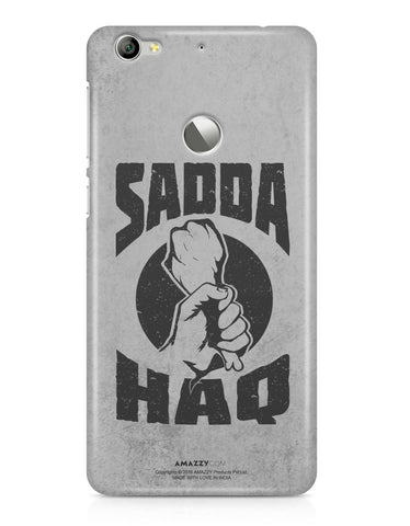 SADDA HAQ - LeEco Le 1S Phone Cover