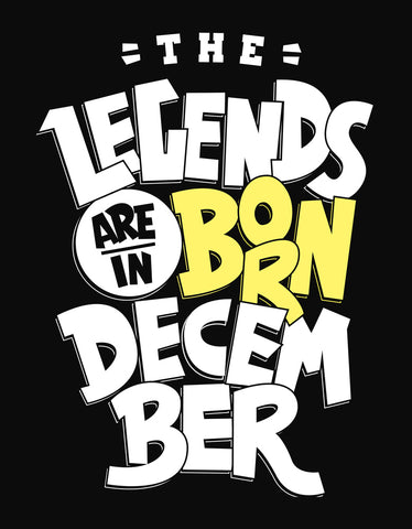 Legends Are Born In December - Black (Yellow) Trendy Men's Half Sleeve T shirt