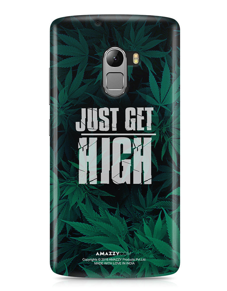 JUST GET HIGH - Lenovo K4 Note Phone Cover