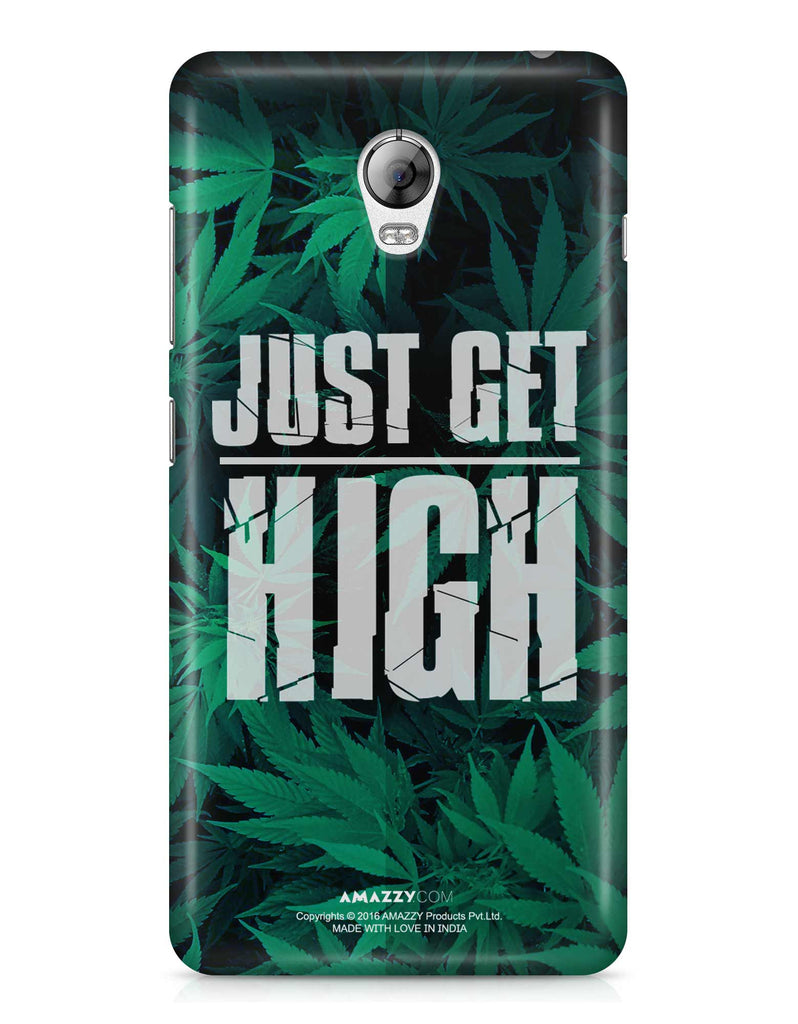 JUST GET HIGH - Lenovo Vibe P1 Phone Cover