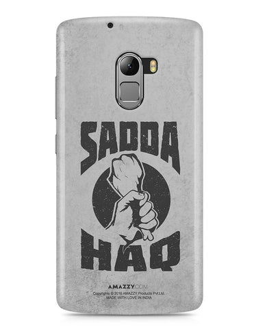 SADDA HAQ - Lenovo K4 Note Phone Cover