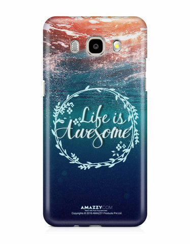 LIFE IS AWESOME - Samsung J5 (2016) Phone Covers