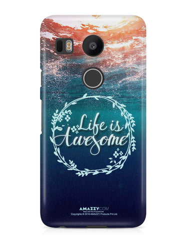 LIFE IS AWESOME - Nexus 5x Phone Cover