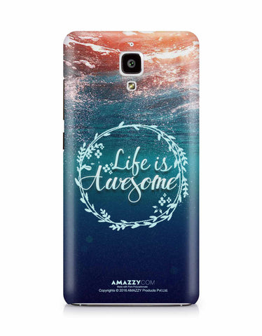 LIFE IS AWESOME - Xiaomi Mi4 Phone Cover