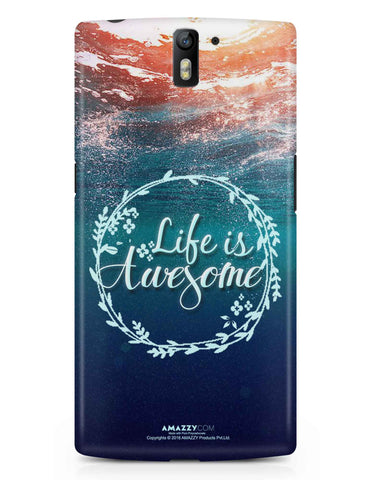 LIFE IS AWESOME - OnePlus 1 Phone Cover