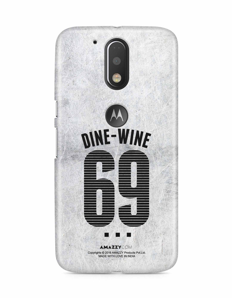 DINE-WINE-69 - Moto G4 Plus Phone Cover View