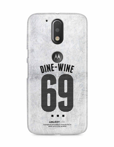 DINE-WINE-69 - Moto G4 Plus Phone Cover