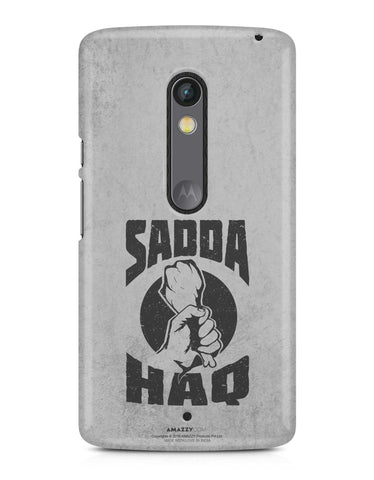 SADDA HAQ - Moto X Play Phone Cover