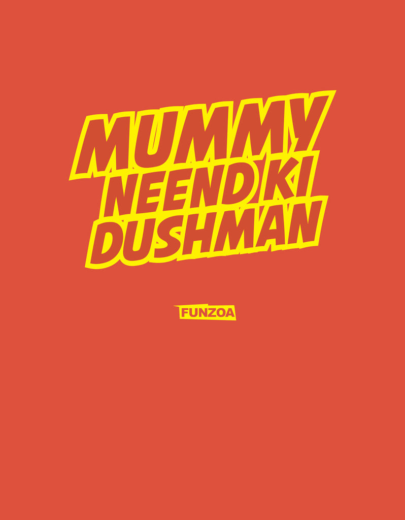 Mummy Nind Ki Dushman Funzoa Rust Orange Women's T shirt