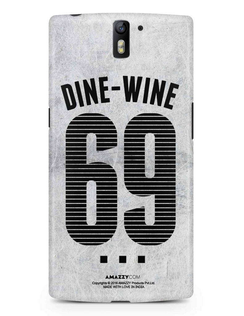 DINE-WINE-69 - OnePlus 1 Phone Cover