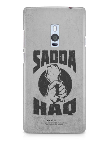 SADDA HAQ - OnePlus 2 Phone Cover