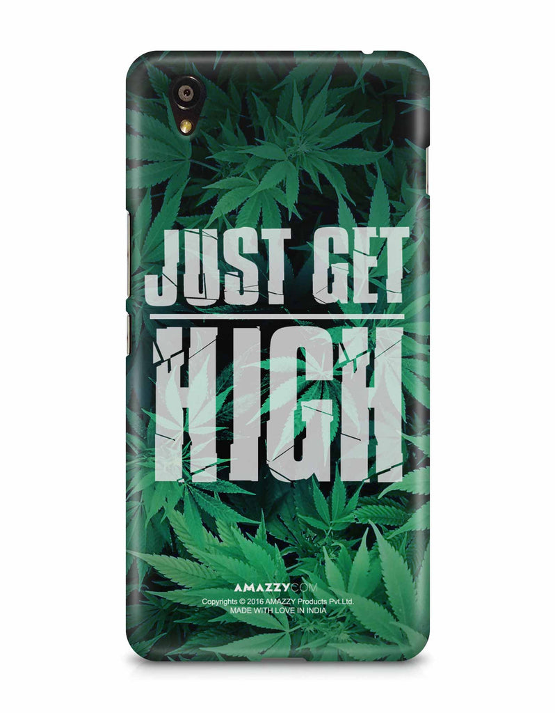 JUST GET HIGH - OnePlus X Phone Cover