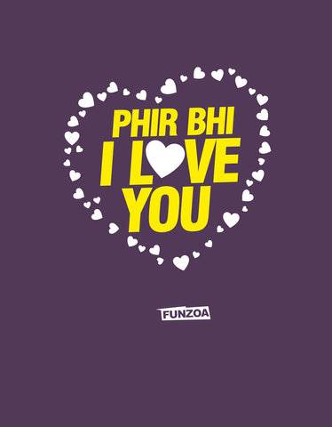 Phir bhi I Love You Funzoa Brinjal 3/4 Sleeve T shirt for Women