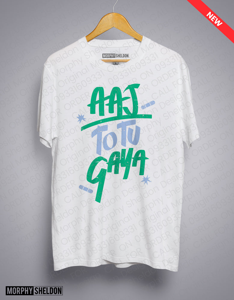Aaj to Tu Gaya White Men's Graphic Print T-Shirt
