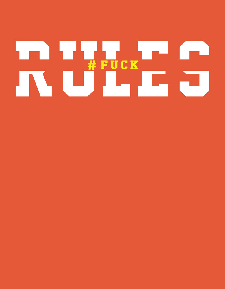Rules - T Shirt Design View