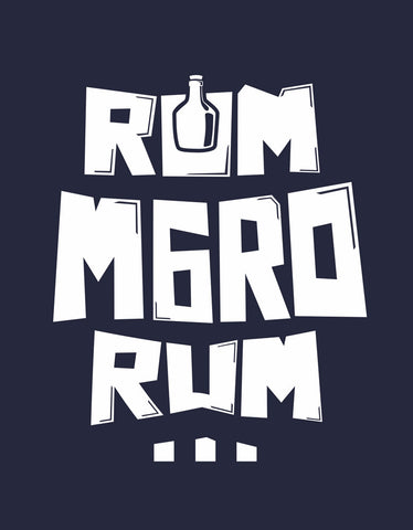Rum Maro Rum - Navy Blue Men's Beer Half Sleeve Printed T Shirt Design Rum Maro Rum - Navy Blue Men's Beer Half Sleeve Printed T Shirt View