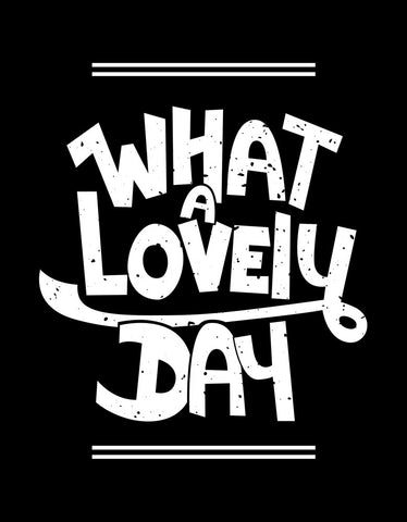 What A Lovely Day - Black Men's Half Sleeve Trendy Printed T Shirt Design View