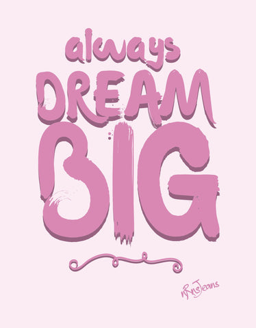 Dream Big - Pink Women's Random Short Sleeve Printed T Shirt Design View