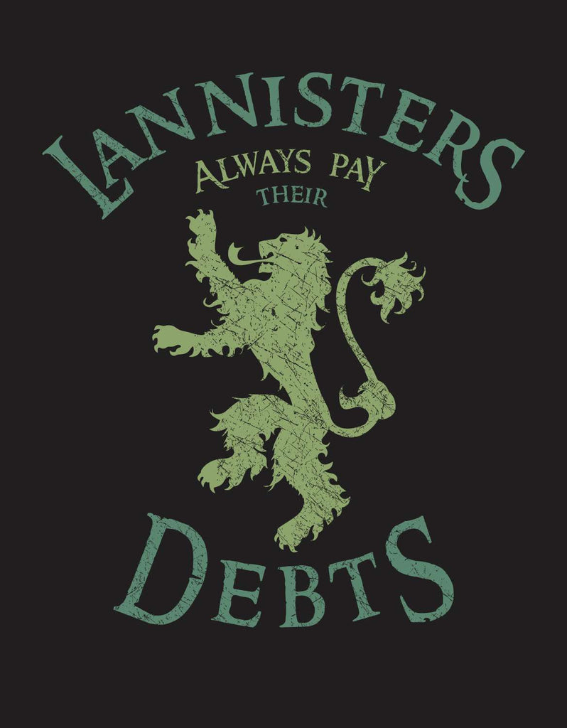 LANNISTERS PAYS DEBTS