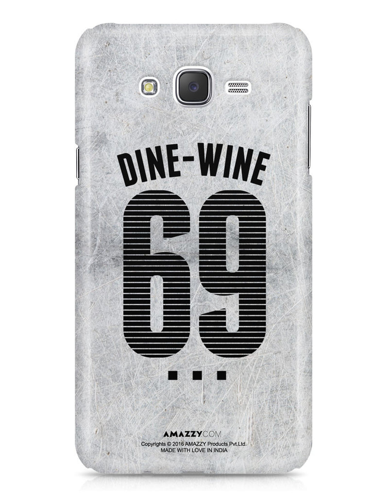 DINE-WINE-69 - Samsung J7 Phone Cover