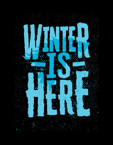 Winter Is Here - Black Men's TV Series Inspired Half Sleeve Trendy T Shirt Design View