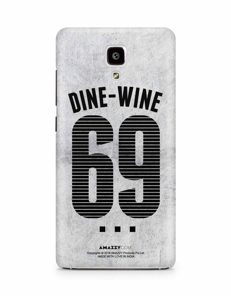 DINE-WINE-69 - Xiaomi Mi4 Phone Cover View